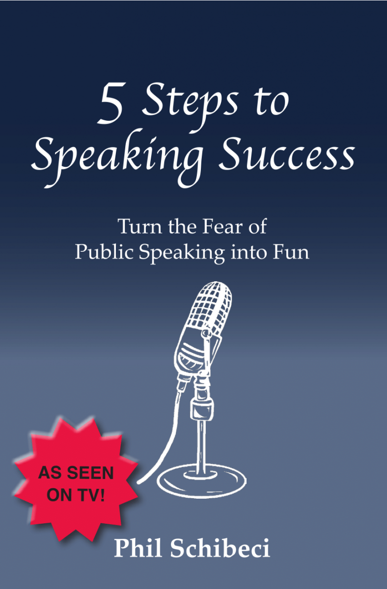 5 Steps to Public Speaking Success BOOK.  As seen on TV and heard on Radio!