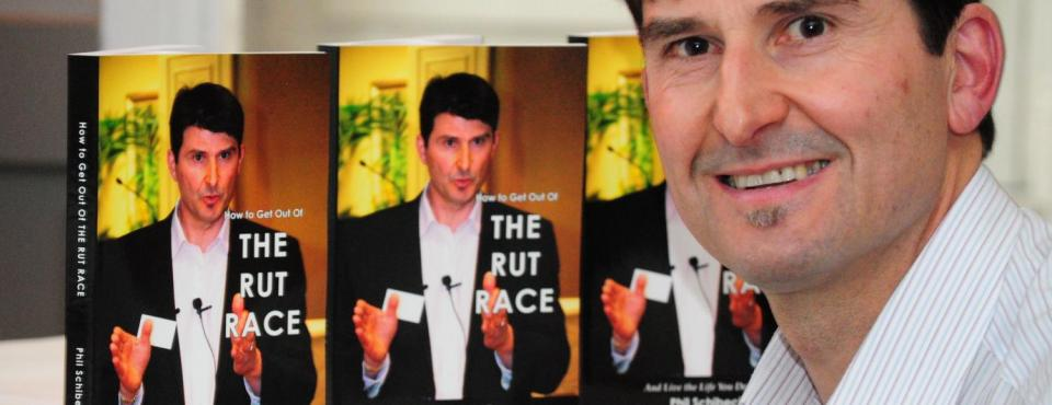 Phil Schibeci's first book, How to Get Out of The RUT Race